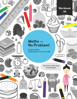 Maths mastery Workbook 2A showing characters and illustrations and text reading Singapore Maths English National Curriculum 2014